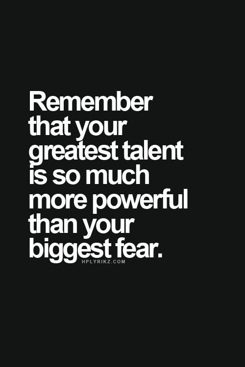 greatest talent trumps biggest fear | covet living