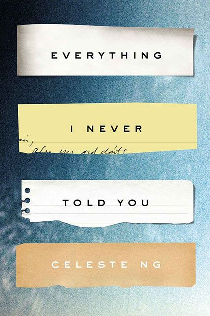 Everything I Never Told You by Celeste Ng | Summer Reading List | Covet Living