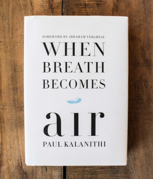 When Breath Becomes Air via Cup of Jo