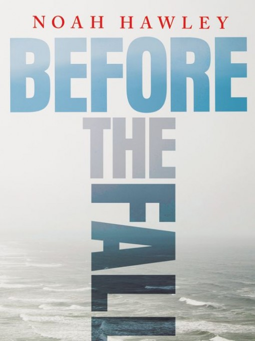 Before the Fall by Noah Hawley | Covet Living