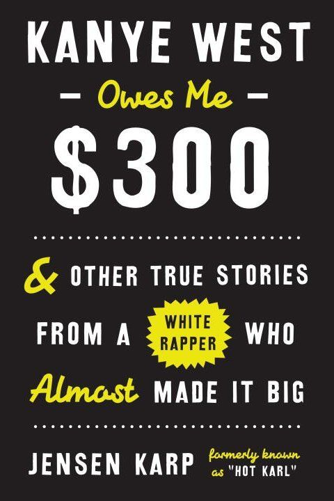 Kanye West Owes Me $300 by Jensen Karp | Covet Living