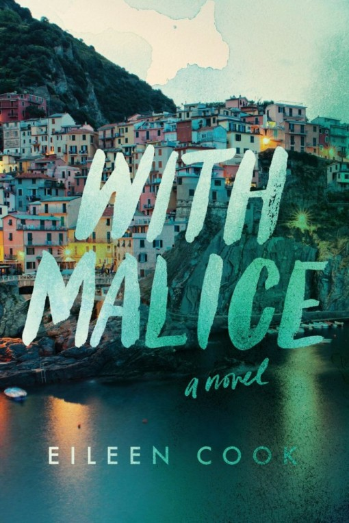 With Malice by Eileen Cook | Covet Living
